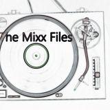Claytz...The Mixx Files