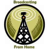 Broadcasting From Home By Broa
