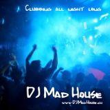 DJ Mad House www.djmadhouse.ch