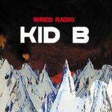 KID B RADIO - EPISODE 9 - 18/01/2013 - WIREDRADIO