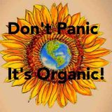 EPISODE210 - Don't Panic It's Organic! Its Alive