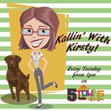 Kallin' with Kirsty show 3