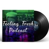 Feeling Fresh Episode #3 - CHRISTOFFER FALK
