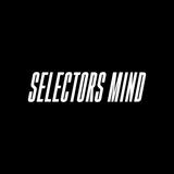 SELECTORS MIND™️