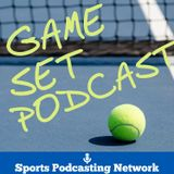 Game Set Podcast-2016 French Open Talk