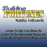 Building Fortunes Radio with H