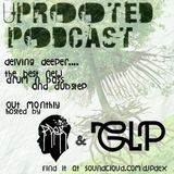 Uprooted Podcast #2