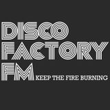 The Disco Factory FM Partymix volume 132 by Sef Gruijters