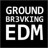 GroundBreaking_EDM