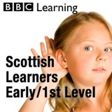 Scottish Schools  Early/1st le