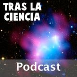 Tras la Ciencia (Podcast) - ww