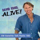 David Essel ALIVE! XM Radio Sh