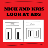 Nick and Kris Look at Ads