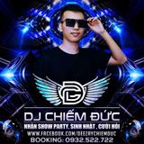 DJ Chiếm Đức  - 0932.522.722