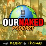 Our Naked Podcast