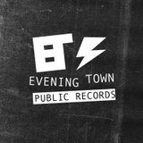 Evening Town Publique Records