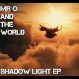 Mister O - Mr O & The World