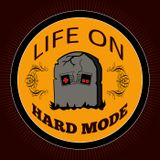 Life on Hard Mode