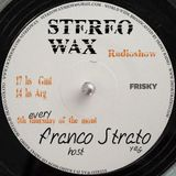 Stereo Wax Show