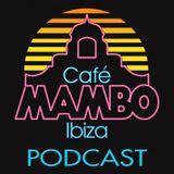 Cafe Mambo Ibiza - Mambo Radio - WE ARE IBIZA #001 (AXWELL)