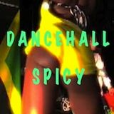 DANCEHALL SPICY