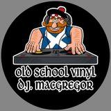 Old School Vinyl DJ MacGregor