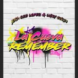 La Cueva Remember