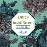 Smile / Ryow aka Smooth Current
