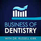 Business Of Dentistry with Dr.