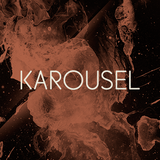 KAROUSEL Podcast 02 | Ici Sans Merci (February 2013)