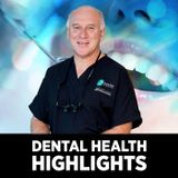 Dental Health with Dr Larry Be