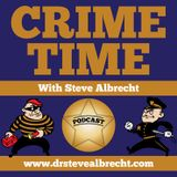 Crime Time with Steve Albrecht Podcast #20 Sexual Predator Teachers, with Dr. Glenn Lipson