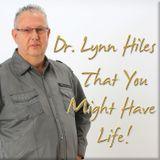 Dr. Lynn Hiles - That You Migh