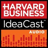 Harvard Business IdeaCast 195: How Iconoclasts Think