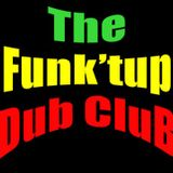 The Funk'tup Dub CluB