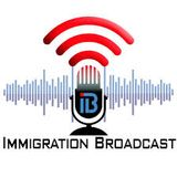 Immigration Broadcast
