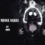 DJ Menna Nahas  ( OOM )