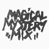 Magical Mystery Mix