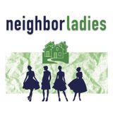 Neighbor Ladies