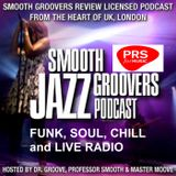 Smooth Groovers Licensed Podcast Season 7 - Beyond the Groove Series Ep44