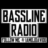 Bassline Radio Episode 33