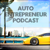 Auto Entrepreneur Podcast