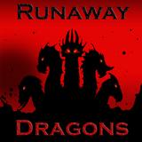 Runaway Dragons