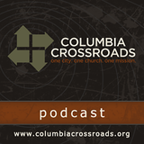 Columbia Crossroads Podcast