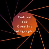 Podcast for Creative Photograp