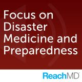 Focus on Disaster Medicine and