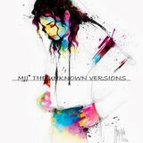 MJJ® The Unknown Versions