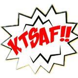 KTSAF!!