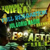 JOLGORIO_RADIO_FULL_REGGAETON
