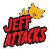 Jeff Attacks!